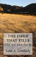 The Feild That Kills