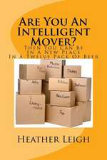 Are You an Intelligent Mover?