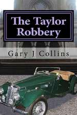 The Taylor Robbery