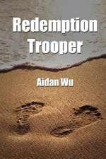 Redemption Trooper