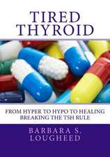 Tired Thyroid