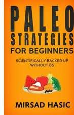 Paleo Strategies for Beginners