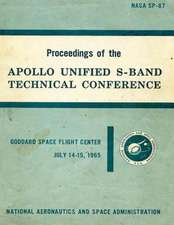 Proceedings of the Apollo Unified S-Band Technical Conference