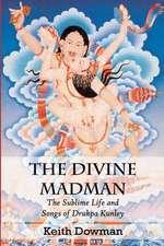 The Divine Madman