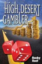 High Desert Gambler