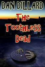 The Toothless Dead
