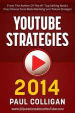 Youtube Strategies 2014
