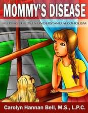 Mommy's Disease