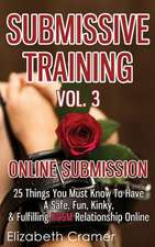 Submissive Training Vol. 3
