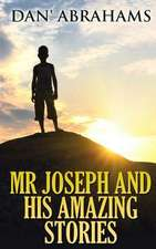 MR Joseph and His Amazing Stories