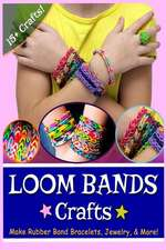Loom Bands Crafts