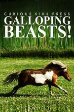 Galloping Beasts! - Curious Kids Press