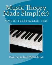 Music Theory Made Simpl(er)