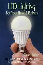 Led Lighting for Your Home & Business