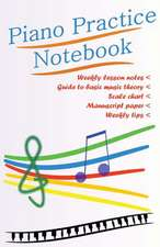 Piano Practice Notebook