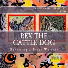 Rex the Cattle Dog