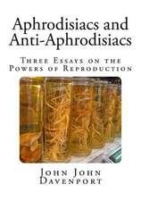 Aphrodisiacs and Anti-Aphrodisiacs