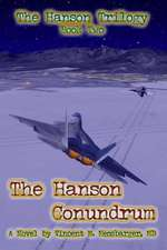 The Hanson Conundrum
