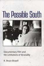 The Possible South:  Documentary Film and the Limitations of Biraciality