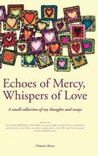 Echoes of Mercy, Whispers of Love