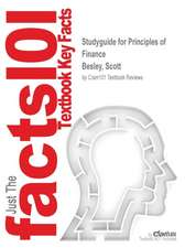 Studyguide for Principles of Finance by Besley, Scott, ISBN 9781285474700