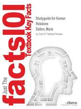 Studyguide for Human Relations by Dalton, Marie, ISBN 9781111698812