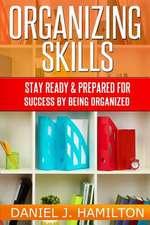 Organizing Skills