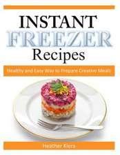 Instant Freezer Recipes