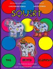 Squirt the Spotty Elephant