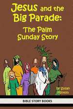 Jesus and the Big Parade