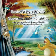 Bosley's New Friends (French - English)