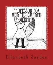 Professor Fox and the Garden Dilemma