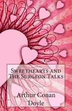 Sweethearts and the Surgeon Talks