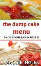 The Dump Cake Menu