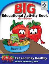 Eat and Play Healthy Big Educational Activity Book