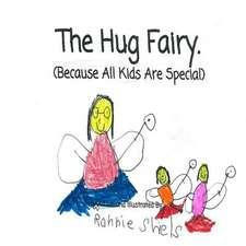 The Hug Fairy.