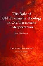 The Role of Old Testament Theology in Old Testament Interpretation