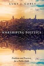 Worshiping Politics