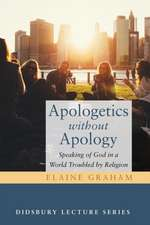 Apologetics without Apology