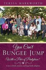 You Can't Bungee Jump with a Pair of Pantyhose!