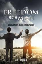 Freedom for the Man