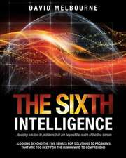 The Sixth Intelligence