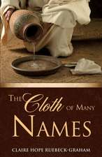 The Cloth of Many Names
