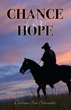 Chance for Hope