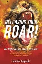 Releasing Your Roar!
