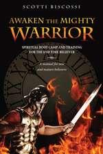 Awaken the Mighty Warrior