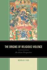 The Origins of Religious Violence