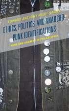 Ethics, Politics, and Anarcho-Punk Identifications