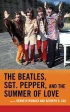 Beatles, Sgt. Pepper, and the Summer of Love