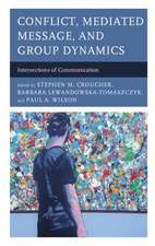 Conflict, Mediated Message, and Group Dynamics